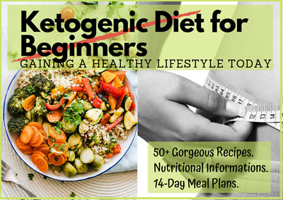 Ketogenic Diet for Beginners, Living The Keto Lifestyle,Start losing Weight  PDF