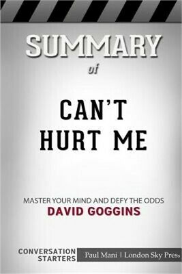 Summary of Can't Hurt Me: Master Your Mind and Defy the Odds: Conversation Start