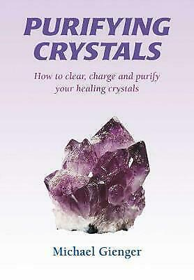 Purifying Crystals, Gienger, Michael