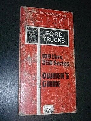 1981 Ford Truck 100 Thru 350 Series Owners Manual