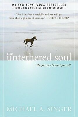Untethered Soul : The Journey Beyond Yourself, Paperback by Singer, Michael A...