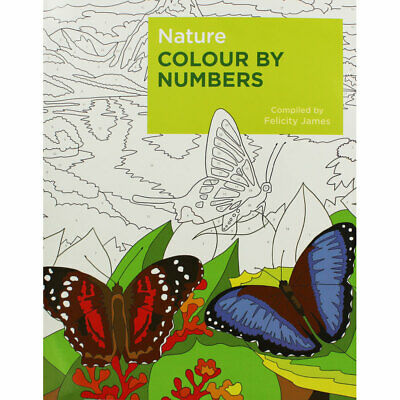 Nature - Colour by Numbers by Felicity James (Paperback), Non Fiction Books, New