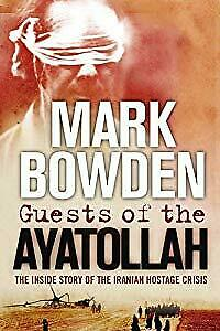 Guests of the Ayatollah: The First Battle in the Wests War with Militant Islam: