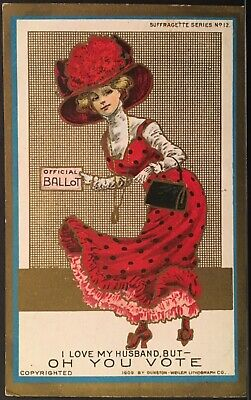 Women Suffrage~Woman In Big Red Hat & Ballot ~ I Love My Husband But Oh You Vote