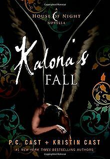House of Night 04. Kalona's Fall: A House of Night ...   Buch   Zustand sehr gut