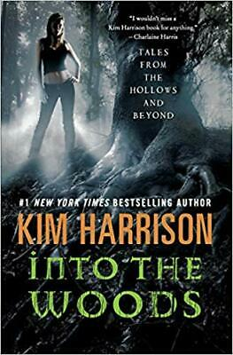 Into the Woods: Tales from the Hollows and Beyond - Audiobook, Kim Harrison
