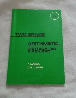 Two Grade Arithmetic: Book 3 (Without Answers) - Metricated & Revised - Lovell /