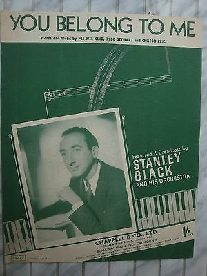 You Belong To Me - Stanley Black - Pee Wee King - Slowly - 1952 - Musiknote