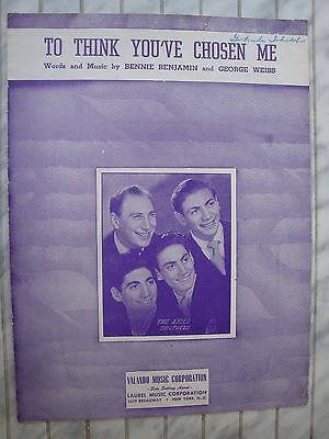 To Think You've Chosen Me - The Ames Brothers - 1950 - Orig. Musiknote