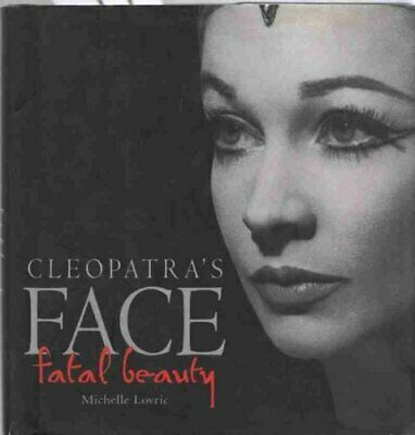 Cleopatra's Face: Fatal Beauty (Gift Books),Michelle Lovric