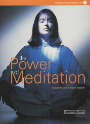 The Power of Meditation: A Guide to Relieving Stress and Energizing the Mind,Ch