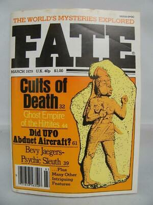Fate Magazine - March 1979 - UFO Ghosts Paranormal Digest