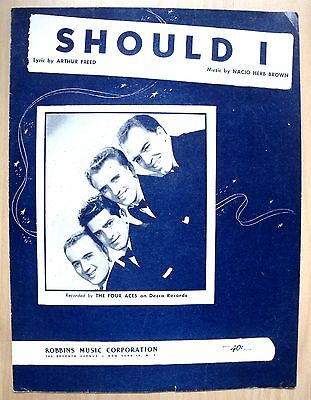 Should I - The Four Aces - 1929 - Nacio Herb Brown - Orig. Usa Musiknote