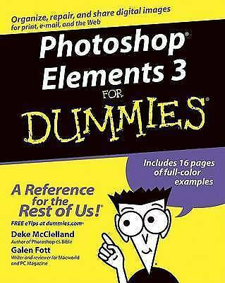 (Good)-Photoshop Elements 3 for Dummies (Paperback)-Fott, Galen, McClelland, Dek