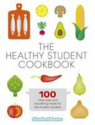 The Healthy Student Cookbook 9780297870005 by studentbeans.com