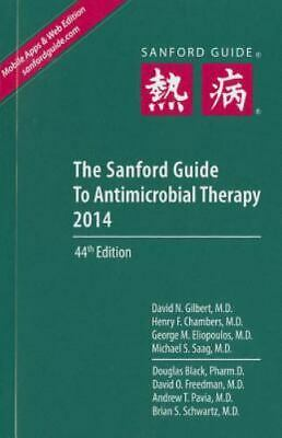 The Sanford Guide to Antimicrobial Therapy (Sanford Guides) 9781930808782