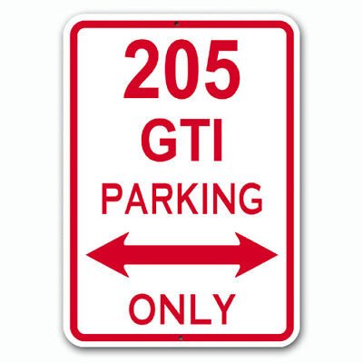 205 GTI - Parking Only