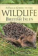 Wildlife of the British Isles, unknown, Used; Good Book