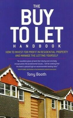 The Buy To Let Handbook: How to Invest for Profit in... by Booth, Tony Paperback