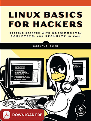 Linux Basics for Hackers: Getting Started With Networking.. (p d f . e P u b)
