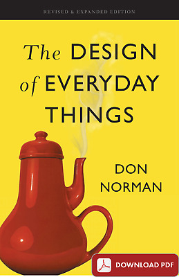 The Design of Everyday Things BY DON NORMAN (p d f . e P u b)