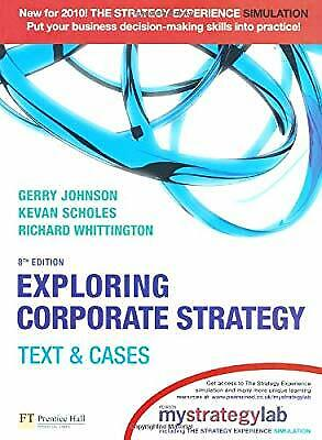 Exploring Corporate Strategy with MyStrategyLab:Text & Cases, Johnson, Gerry & S