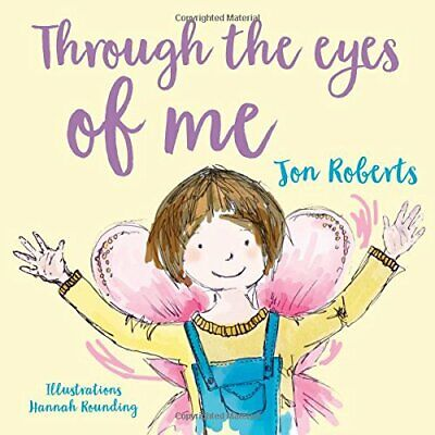 Through the Eyes of Me by Roberts  New 9781912213009 Fast Free Shipping..