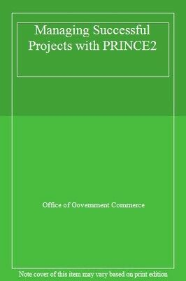 Managing Successful Projects with PRINCE2, Commerce 9780113312252 New..