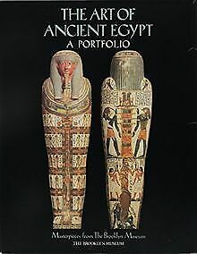 The Art of Ancient Egypt: A Portfolio : Masterpieces fro... | Buch | Zustand gut
