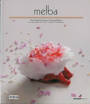 Melba Issue 2 - Pastry Magazine by Apicius - English/French (24408)