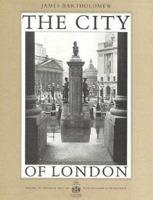 The City of London Barthalomew, James Hardcover