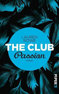 The Club - Passion Lauren Rowe Taschenbuch The Club Deutsch 2017