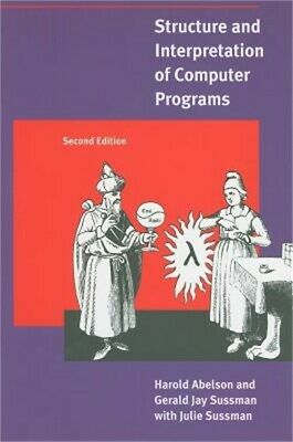 Structure and Interpretation of Computer Programs (Paperback or Softback)