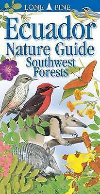Ecuador Nature Guide Southwest Forests: Southwest Forests by Chris Jiggins, NEW