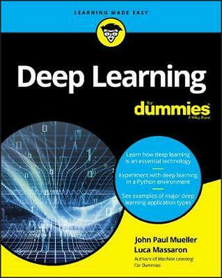 Deep Learning For Dummies by John Paul Mueller Paperback Book Free Shipping!