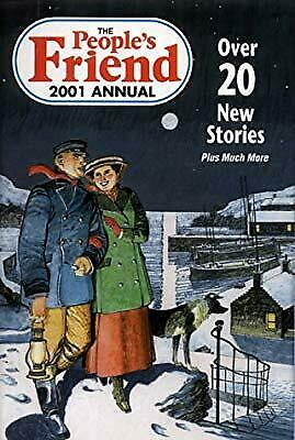 The Peoples Friend Annual 2001, unknown, Used; Good Book