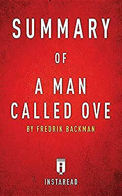 Summary of A Man Called Ove: by Fredrik Backman  Includes Analysis, Summaries,