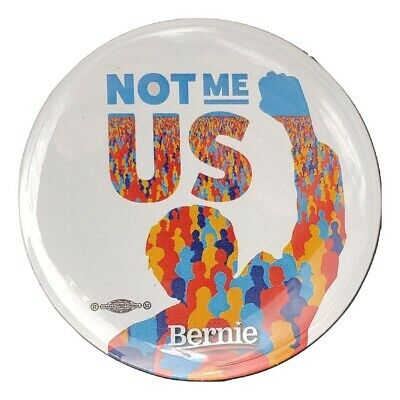 2020 Bernie Sanders For President Button Not Me Us