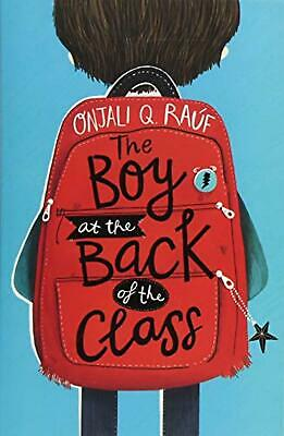 The Boy At The Back Of The Class Author Onjali Rauf 256 Pages Paperback
