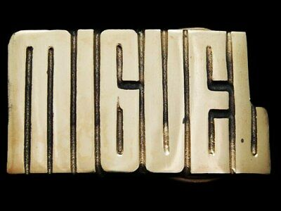KC19172 *NOS* VINTAGE 1970s CUT-OUT NAME **MIGUEL** SOLID BRASS BELT BUCKLE