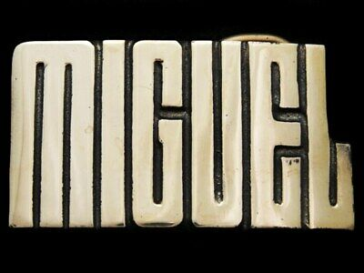 KC19173 *NOS* VINTAGE 1970s CUT-OUT NAME **MIGUEL** SOLID BRASS BELT BUCKLE
