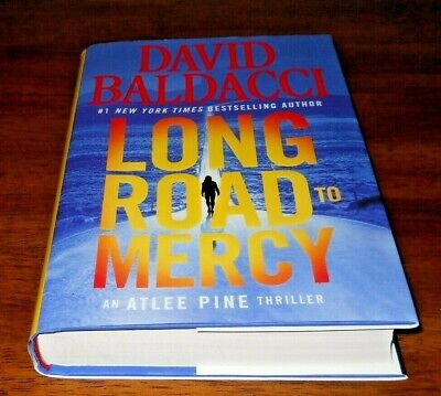 Long Road to Mercy - by David Baldacci - an Atlee Pine Thriller - HC