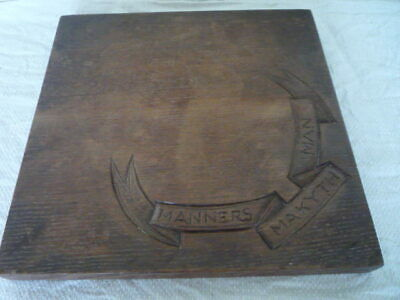 Manners Makyth Man Carved Wood Bread Chopping Board Vintage English Kitchenalia