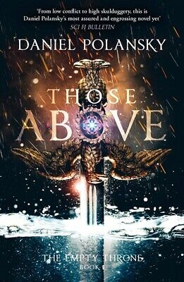 Those Above: The Empty Throne Book 1 ' Polansky, Daniel