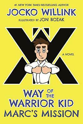 Marc's Mission: Way of the Warrior Kid by Willink, Jocko, NEW Book, FREE & Fast