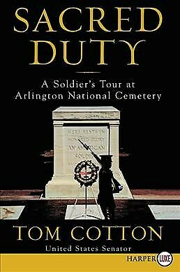 Sacred Duty : A Soldier's Tour at Arlington National Cemetery, Paperback by C...
