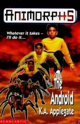 The Android (Animorphs) by Applegate, Katherine Paperback Book The Fast Free