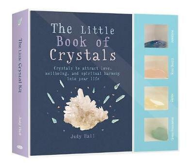 The Little Crystal Kit: Crystals to attract love, wellbeing and spiritual harmon
