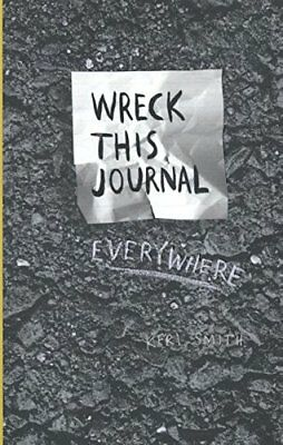 Wreck This Journal Everywhere by Smith, Keri, NEW Book, FREE & Fast Delivery, (P