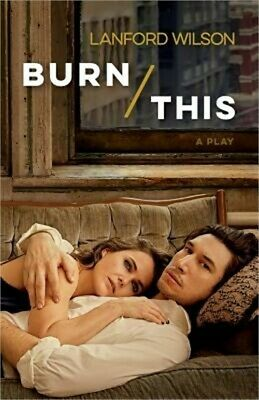 Burn This: A Play (Paperback or Softback)